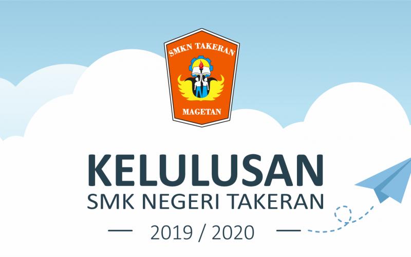 Informasi Kelulusan Siswa SMK Negeri Takeran